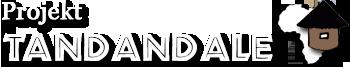 Projekt Tandandale